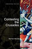 Housley, Norman: Contesting the Crusades