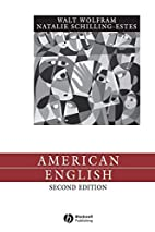American English: Dialects and Variation by…