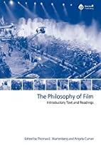 The Philosophy of Film: Introductory Text…