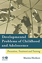 Developmental Problems of Childhood and…