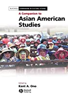 A Companion to Asian American Studies…