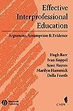 Hugh Barr: Effective Interprofessional Education: Argument, Assumption, And Evidence (Promoting Partnership for Health) (Promoting Partnership for Health)