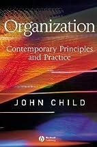 Organization: Contemporary Principles and…