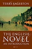 Eagleton, Terry: The English Novel: An Introduction