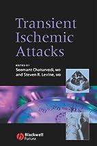 Transient ischemic attacks by Seemant…