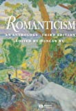 Wu, Duncan: Romanticism: An Anthology