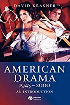 American Drama 1945-2000: An Introduction by…