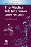 Mumford, Colin John: The Medical Job Interview: Secrets For Success