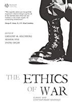 The Ethics of War: Classic and Contemporary…
