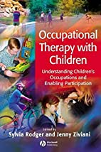 Occupational Therapy with Children:…