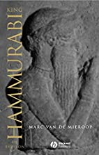 King Hammurabi of Babylon: A Biography by…
