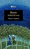 Hawkins, Peter: Dante: A Brief History
