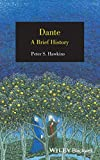 Peter S. Hawkins: Dante: A Brief History