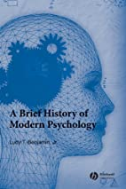 A Brief History of Modern Psychology by Ludy…