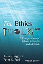 The Ethics Toolkit: A Compendium of Ethical…
