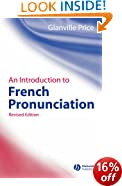An Introduction to French Pronunciation 2e (Blackwell Reference Grammars)