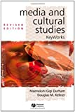 Durham, Meenakshi Gigi: Media And Cultural Studies: Key Works