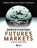 Kolb, Robert: Understanding Futures Markets