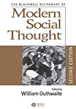 Outhwaite, William: The Blackwell Dictionary of Modern Social Thought