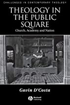 Theology in the Public Square: Church,…