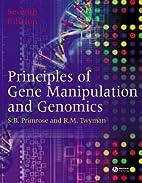 Principles of Gene Manipulation and Genomics…