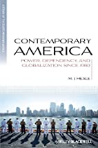 Contemporary America: Power, Dependency, and…