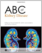 ABC of Kidney Disease (ABC Series) by David…