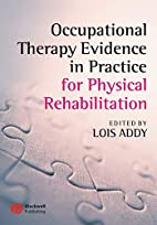 Occupational therapy evidence in practice…