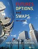 Kolb, Robert: Futures, Options, and Swaps