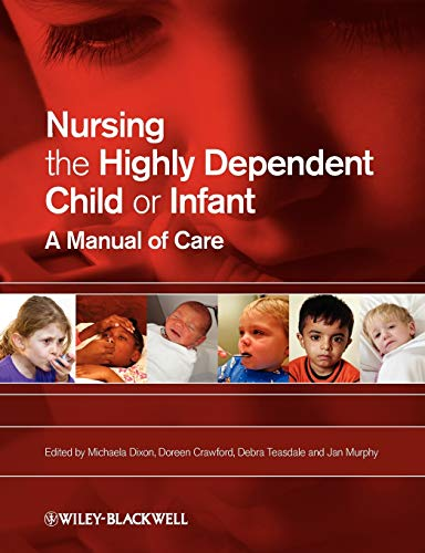 nursing-the-highly-dependent-child-or-infant-a-manual-of-care