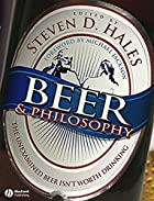 Beer and Philosophy: The Unexamined Beer…