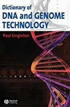 Dictionary of DNA and Genome Technology by…