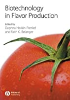 Biotechnology in Flavor Production by Daphna…