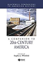 A Companion to 20th-Century America by…