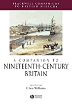A Companion to Nineteenth-Century Britain…
