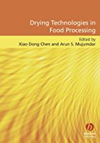 Drying Technologies in Food Processing by…