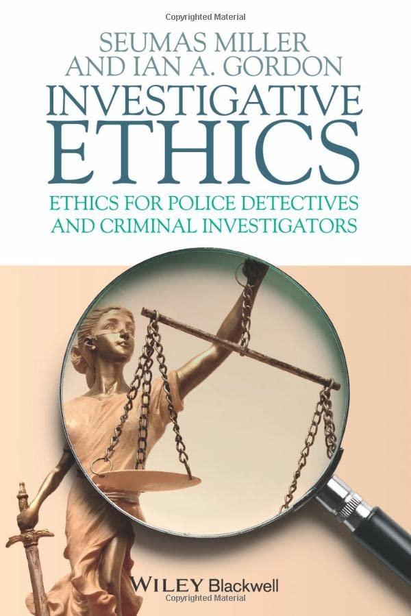 investigative-ethics-ethics-for-police-detectives-and-criminal-investigators