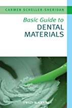 Basic Guide to Dental Materials by Carmen…