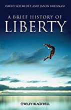 A Brief History of Liberty (Brief Histories…
