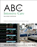 ABC of Intensive Care (ABC Series) by Graham…