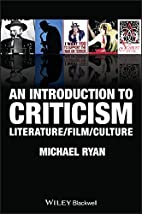 An Introduction to Criticism: Literature -…
