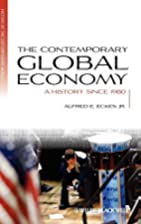 The Contemporary Global Economy: A History…