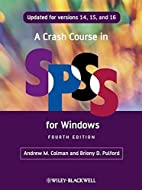 A Crash Course in SPSS for Windows: Updated…