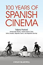 100 Years of Spanish Cinema by Tatjana…