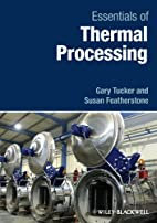 Essentials of Thermal Processing by Gary…