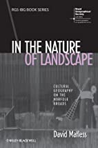 In the Nature of Landscape: Cultural…