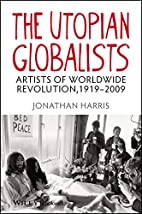 The Utopian Globalists: Artists of Worldwide…
