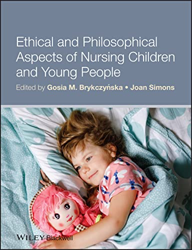 ethical-and-philosophical-aspects-of-nursing-children-and-young-people