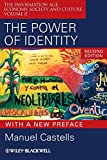 Castells, Manuel: The Power of Identity: The Information Age: Economy, Society, and Culture Volume II