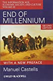 Castells, Manuel: End of Millennium: The Information Age: Economy, Society, and Culture Volume III